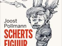 Joost Pollmann beschreef zijn leven in 15 stukken in Schertsfiguur