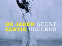 Geert Buelens, De jaren zestig