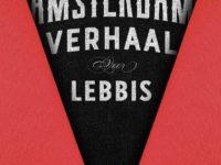 Lebbis vertelt Het Amsterdam Verhaal