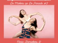 DM#20 De Makers x De Parade #3 met Anna Luka da Silva en Nora Ramakers