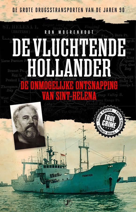 Ron Moerenhout ontrafelt de miraculeuze ontsnapping van smokkelkapitein Merk