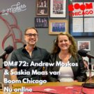 DM#72 Boom Chicago: How to Create and Reinvent yourself with a 'Yes, And' Mentality! (in English)