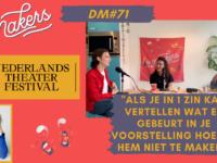 DM#71 De Makers x NTF #2 Dilan Yurdakul & Florian Myjer: Theatermaken, Tijdsbeeld & Eigenwijsheid