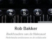 Rob Bakker ontmaskert de Boekhouders van de Holocoast
