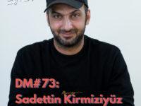 DM#73 Wat laat je na en wat beteken je als maker? Met theatermaker Sadettin Kirmiziyüz