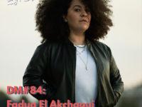 DM#84 Hard werken, Fouten maken & Doorgaan met Theatermaker, actrice en schrijver Fadua el Akchaoui